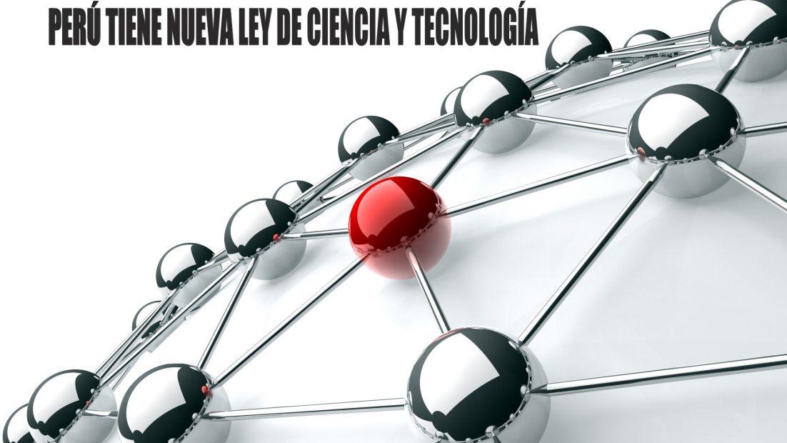 NUEVA LEY DE CIENCIA Y TECNOLOGÍA